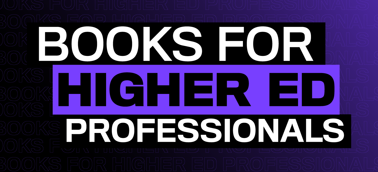 Books For Higher Ed Professionals