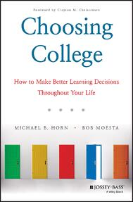 Choosing college by Michael B. Horn and Bob Moesta