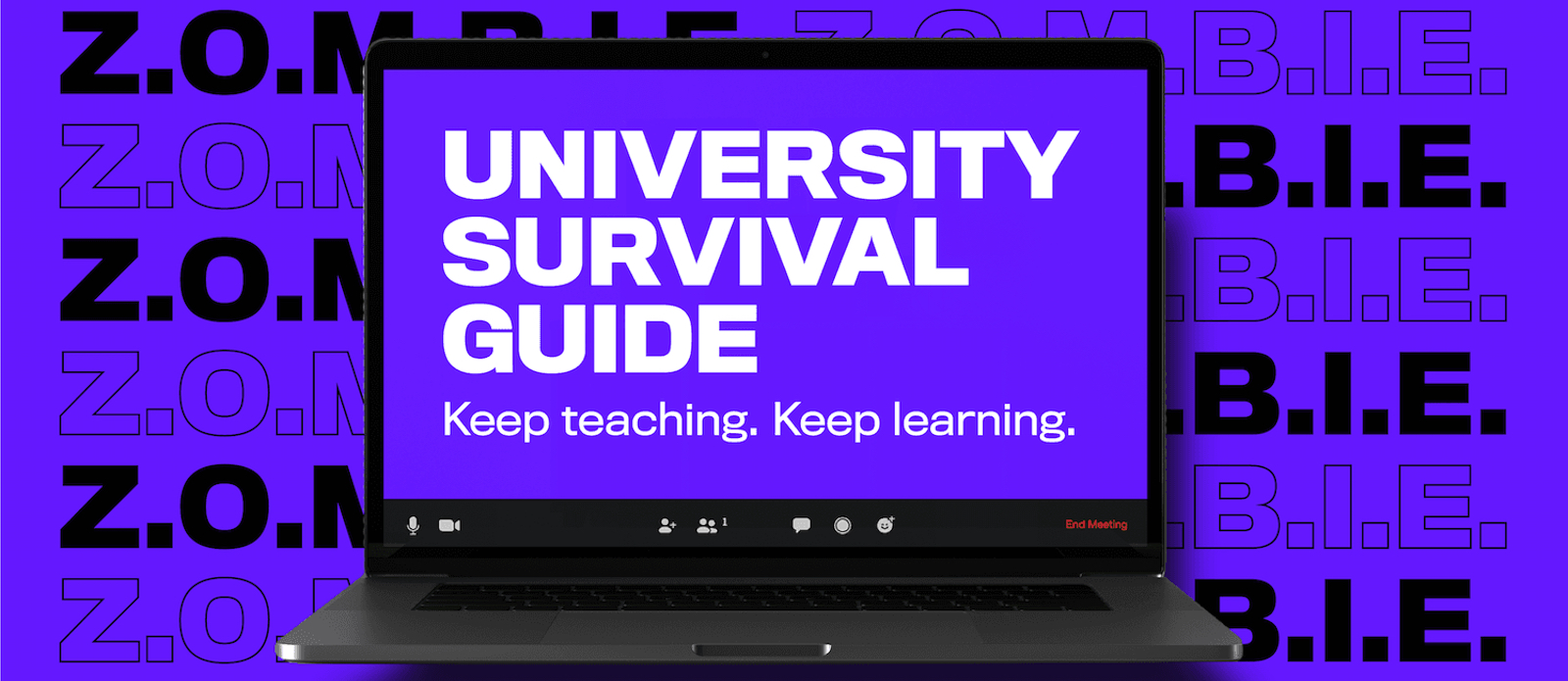 Teaching Strategies for Professors Transitioning Classes to an Online Environment - Image of a Compuer with the words: University Survival Guide - Keep Teaching. Keep Learning.